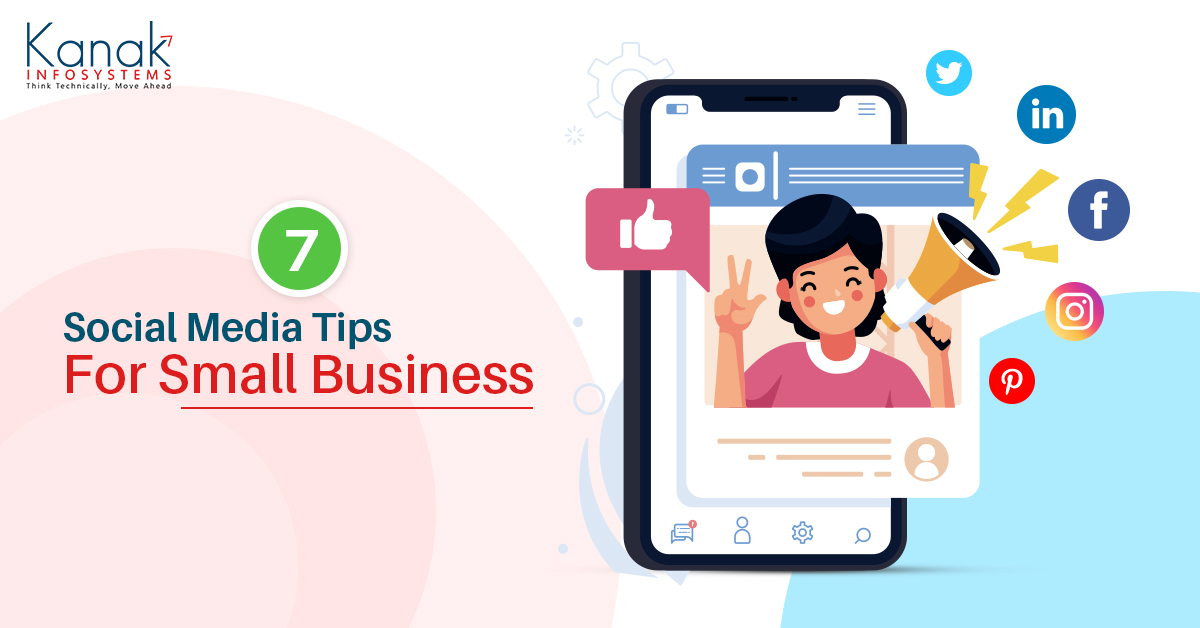 Top 7 Social Media Tips For Small Business