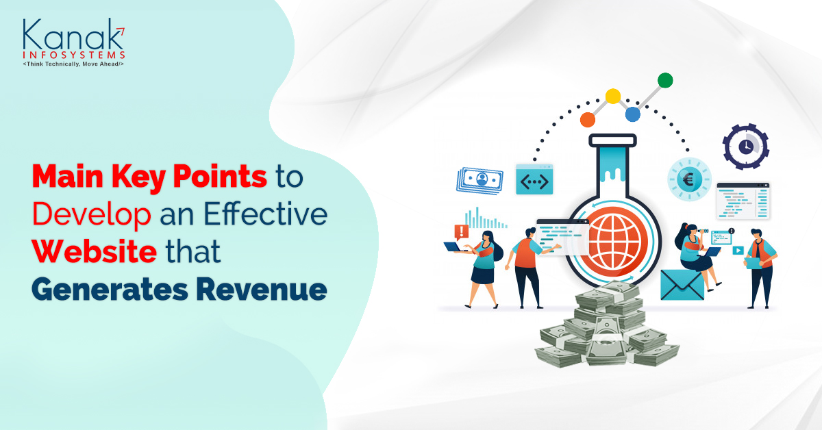 Main Key Points to Develop an Effective Website that Generates Revenue
